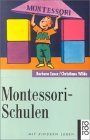 Barbara Esser, Christiane Wilde - Montessori-Schulen